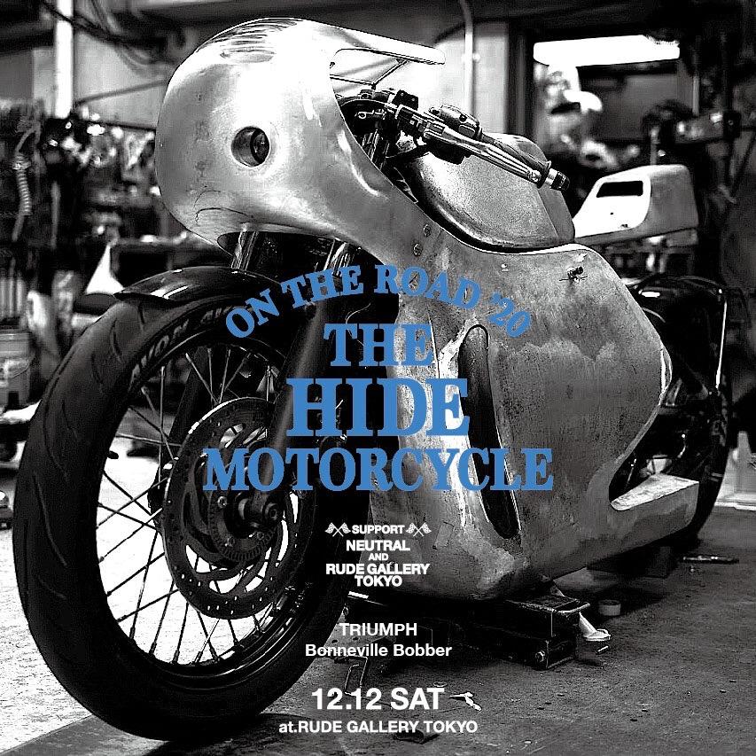 ONTHEROAD'20 ルードギャラリー ヒデモーターサイクル ニュートラル rudegallery hidemotorcycle neutral