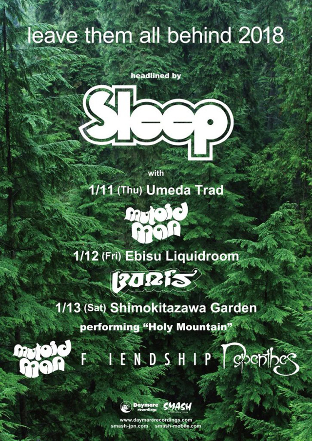 「leave them all behind 2018」SLEEP(スリープ)来日公演